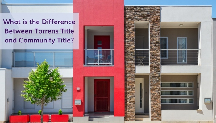 What is the Difference Between Torrens Title and Community Title?